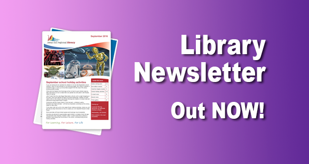 Library Newsletter Out Now – September 2016!