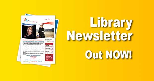 Library Newsletter Out Now – June 2017!