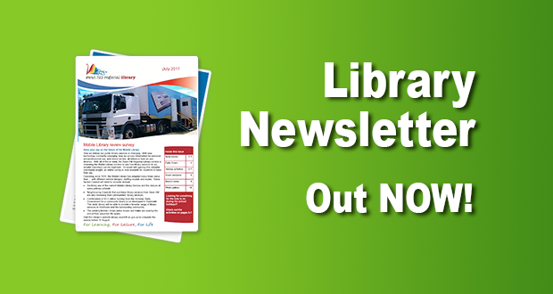 Library Newsletter Out Now – July 2017!