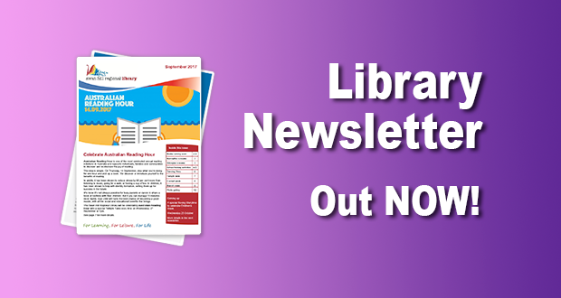 Library Newsletter Out Now – September 2017!