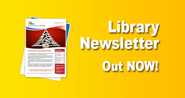 Library Newsletter Out Now – December 2017!