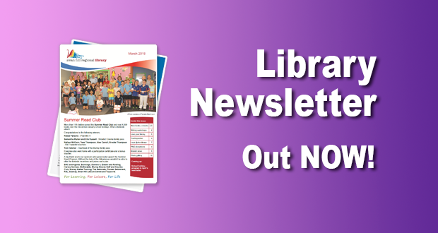 Library Newsletter Out Now – March 2018!