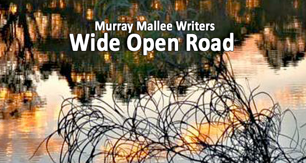 Murray Mallee Writers: Wide Open Road