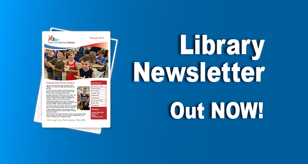 Library Newsletter – February 2019