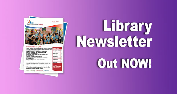 Library Newsletter – March 2019