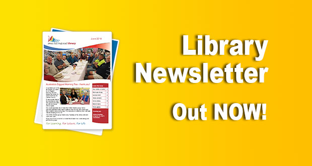 Library Newsletter – June 2019