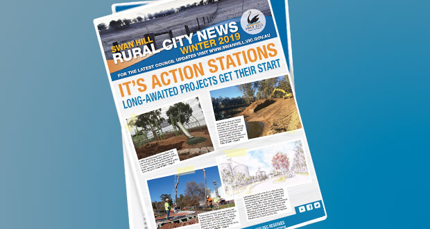 Swan Hill Rural City News – winter 2019 out now!