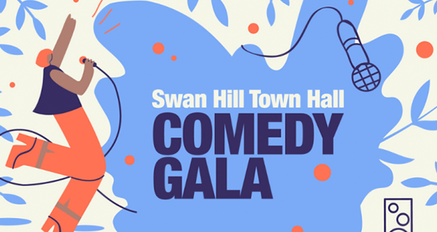 Swan Hill Town Hall Comedy Gala – POSTPONED