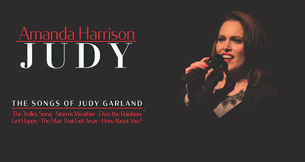The Songs of Judy Garland – starring Amanda Harrison