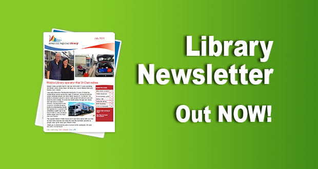 Library Newsletter – July 2021